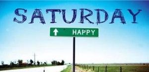 happy saturday