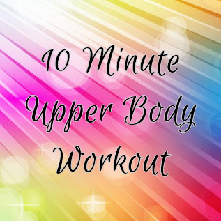 10 minute upper body