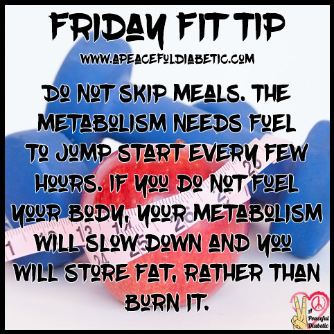 Fit Tip - Do Not Skip Meals