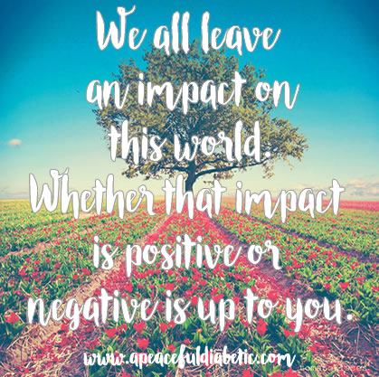 positive or negative impact is up to you