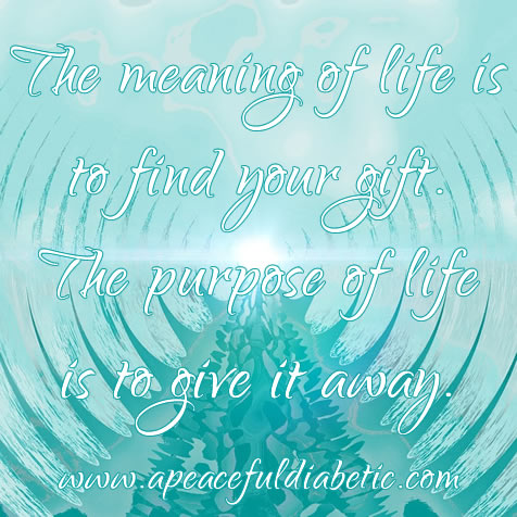 meaning of life is to find your gift