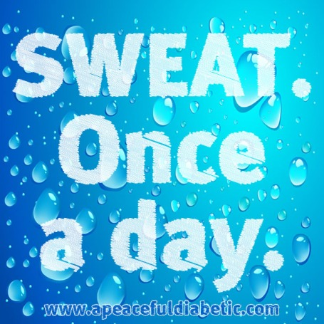 sweat once per day