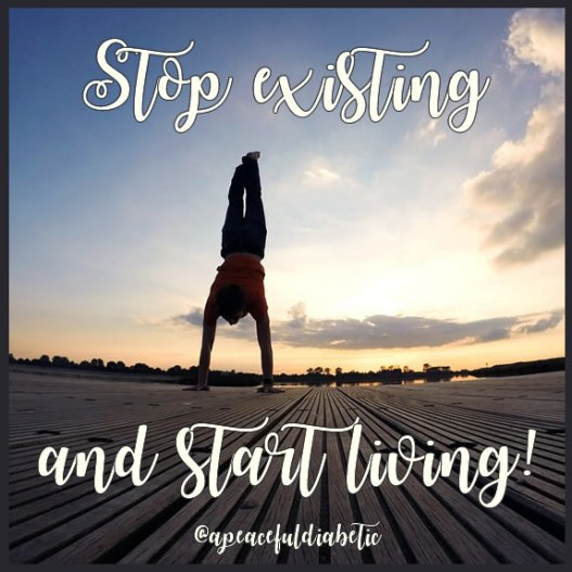 stop-existing-start-living